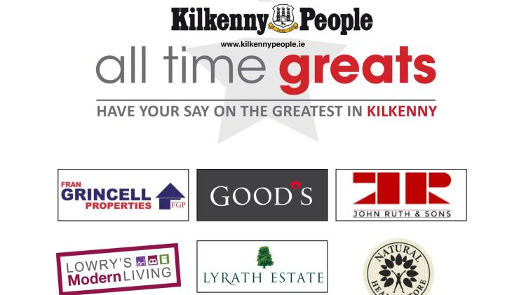 Kilkenny's All Time Great - the search is on!